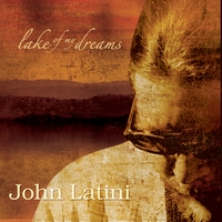 Lake Of My Dreams CD – John Latini